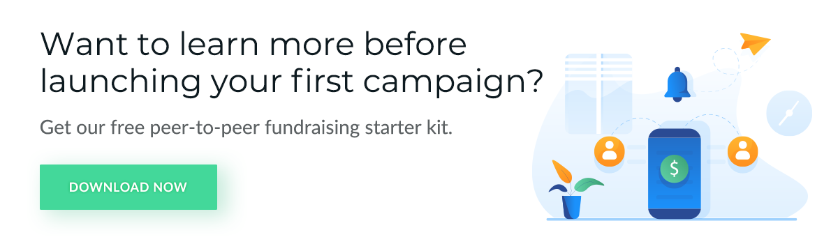 Want to learn more before launching your first peer-to-peer campaign? Get the free peer-to-peer fundraising starter kit.